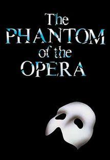 The Phantom of the Opera.  One of my favorites.