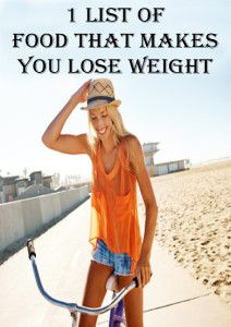 1 list of food that makes you lose weight