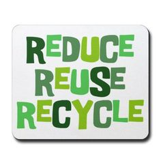 Reduce, Reuse, Recycle | TorchEnergy.com #TorchEnergy