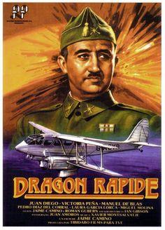 Dragon Rapide. España, 1986. Dir.: Jaime Camino. Int.: Juan Diego, Vicky Peña, Manuel de Blas, Pedro Díaz del Corral, Francisco Casares, Santiago Ramos.