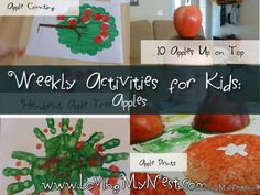 Weekly Activities for Kids - Apples @ Loving My Nest