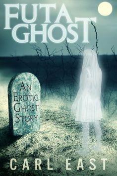 Futa Ghost by Carl East, http://www.amazon.com/dp/B00J5HGSBO/ref=cm_sw_r_pi_dp_uWlltb10G77AW