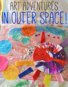 Art Adventures in Outer Space with 3 and 4 year olds