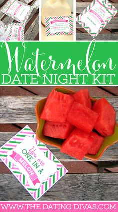 I've got a huge crush on WATERMELON!!! My hubby is going to love this date as much as I am!