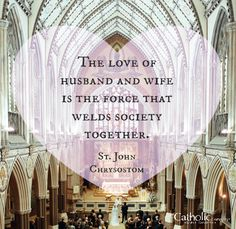The Sacrament of Marriage is the Foundation of Society