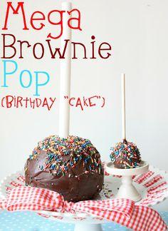 "Mega Brownie Pop {Birthday ""Cake""}"
