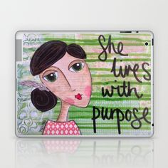 Coco's Closet- She Lives with Purpose Laptop & iPad Skin by Coco's Closet - $25.00