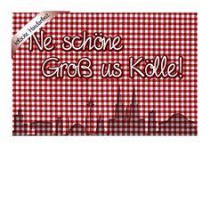 #postkarte #grüße #köln #kölsch