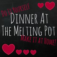 #DIY Melting Pot Din