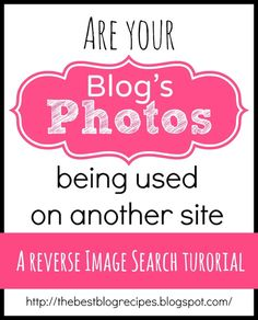 Blogging 101: A Reverse Image Search for your blog #blogging