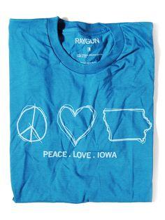 Peace. Love. Iowa.