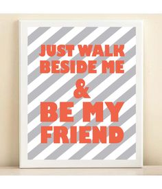 Gray and Coral Be My Friend print poster by AmandaCatherineDes, $15.00