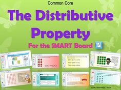 Common Core Distributive Property of Multiplication for the SMART Board.  In this interactive Common Core SMART Board Common Core Distributive Property of Multiplication lesson, students will learn to break apart an array, yet understand that the total of the two is the same. Differentiated problems for enrichment students are also included along with an interactive Test Prep slide, math journal prompts and Higher Order Thinking Questions embedded throughout.