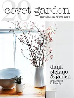 Covet Garden magazine march/2012 #lifestyle #decor #interior #design #monthly #free