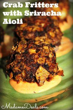 Crab Fritters with Sriracha Aioli Recipe http://madamedeals.com/crab-fritters-sriracha-aioli-recipe/  #recipes