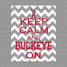 Keep Calm and Buckeye On Chevron printable pdf OSU by MadeByCRose, $10.00
