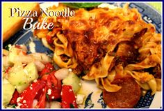 Sweet Tea and Cornbread: Pizza Noodle Bake!