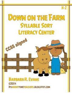 Syllables sort literacy center with a farm theme.  $  #ELA #literacycenter #syllabication #CCSS #BarbEvans #itsabouttimeteachers