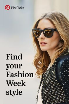 This week, Olivia Palermo shows us that it's not just about who you're wearing, but how you wear it. Follow her and other fashion-forwards for the best trends from shows around the world and then make them your own.