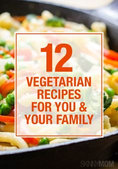 Great vegetarian options for your entire family!