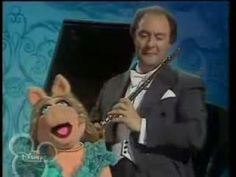 Jean Pierre Rampal & Miss Piggy -  Lo, Hear the Gentle Lark ---funny and yet nice!!