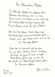 """""""In Flanders Fields"""" Canadian physician and Lieutenant Colonel John McCrae, December 8 1915."""