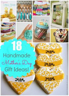 18 Handmade Mother's Day Gift Ideas #handmadegifts #mothersday #gifts