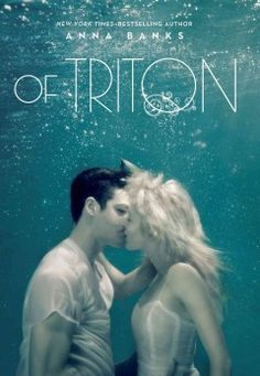 Of Triton by Anna Banks - When her mother's reappearance in the Syrena world turns the two kingdoms -- Poseidon and Triton -- against one another, Emma must risk everything she loves and reveal herself -- and her Gift -- to save a people she's never known.