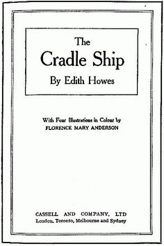The Cradle Ship by Edith Howes, 1916