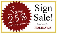 Save 25% on all Painted Wood Signs! Sale ends 12/9