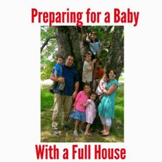 Praying for Pink: Preparing for Baby...with a Full House via Praying for Pink #preparingforbaby