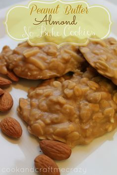Cook and Craft Me Crazy: Peanut Butter Almond No-Bake Cookies