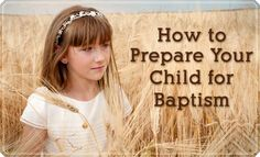 How to prepare your child for an #LDS baptism
