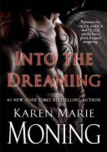 Welcome: Into the Dreaming with Karen Marie Moning