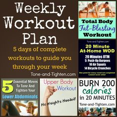 Weekly workout plan to help you slim down and tone up! From www.Tone-and-Tighten.com