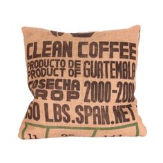 Vintage Guatemala Coffee Bag Pillow -- This would be cute with pretty much any vintage burlap bag.