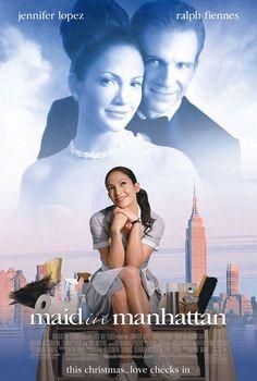 Maid in Manhattan (fin. Unelmien Manhattan), starring Jennifer Lopez and Ralph Fiennes.
