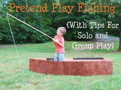 Pretend Play Fishing- The only thing you really need is an imagination! Tips for solo and group play.