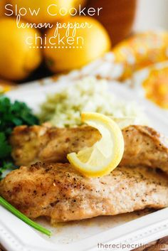 Slow Cooker Lemon Pepper Chicken - this is described as a wonderfully flavored and tender chicken recipe.