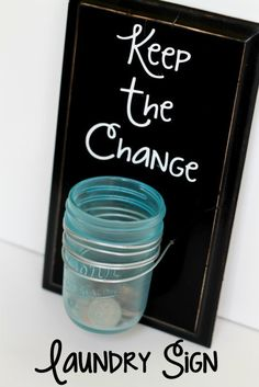 DIY Keep the Change Sign for a Laundry Room