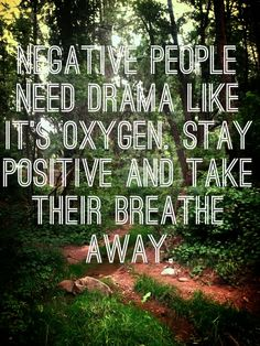 Don't take away my positive attitude, I want to give it to you