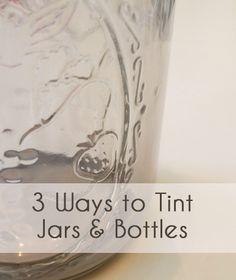 3 Ways to Tint Jars & Bottles