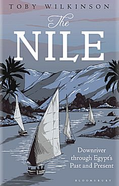 Kerri recommends Toby Wilkinson's The Nile.