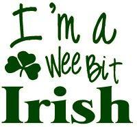 i'm a wee bit irish
