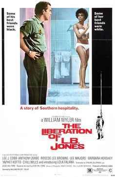 The Liberation of L.B. Jones (1970) was the final film from legendary Hollywood director William Wyler and the film debut of Lola Falana.
