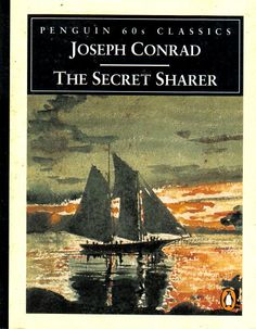 The Secret Sharer by Joseph Conrad