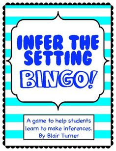 Making Inferences about Setting: BINGO Game $3