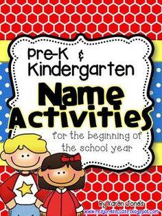 Pre-K/Kindergarten Name Activities for the beginning of th