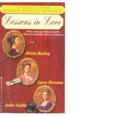 Alicia Rasley - Lessons in Love (A Zebra Summer Holiday Regency Romance)