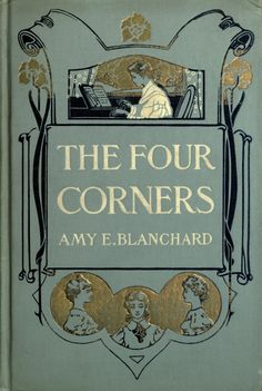 Amy Blanchard... The Four Corners   1906